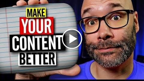 How To Make YOUR Content Better – Work From Home 2019