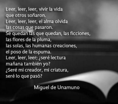 """Leer, leer, leer, vivir la vida"", Miguel de Unamuno (Bilbao, 1864 - Salamanca, 1936)."