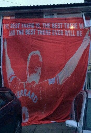 New Gerrard banner: The best there is, the best there was and the best there ever will be