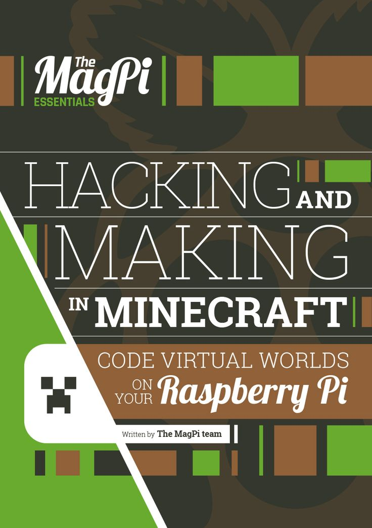 We're back again with yet another amazing book in our Essentials series. We know you love them, and we also know that a lot of you love Minecraft. So here is Hacking and Making with Minecraft, the best place to learn about how to mod Minecraft Pi using the power of code. Hacking and Making …