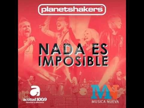 Planetshakers en Español NADA ES IMPOSIBLE (CD COMPLETO) FULL ALBUM