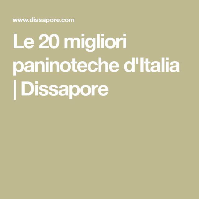 Le 20 migliori paninoteche d'Italia | Dissapore