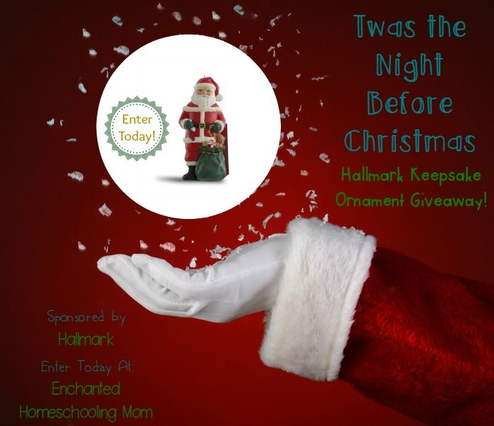 Twas the Night Before Christmas Hallmark Keepsake Ornament Giveaway