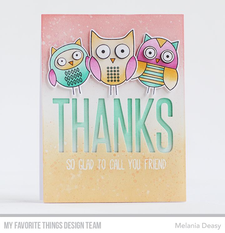 For Owl You Do Stamp Set and Die-namics, Big Thanks Die-namics - Melania Deasy  #mftstamps