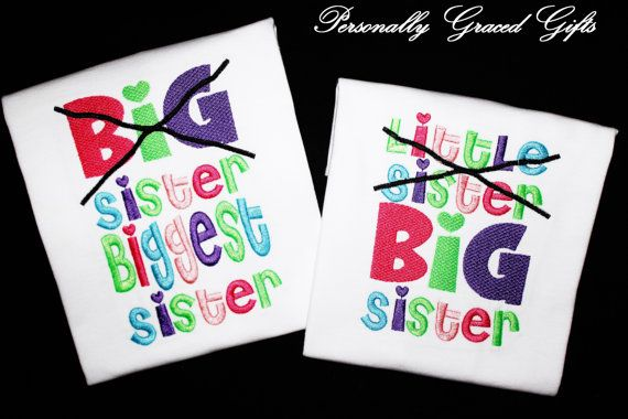 Little Sister Now BIG Sister and Big Sister Now Biggest Sister Custom Embroidered Shirts Sibling Announcement-Family-New Baby-Set of 2 by PersonallyGraced, $50.00
