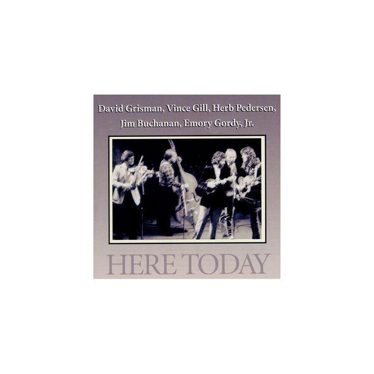 David Grisman, Vince Gill, Herb Pedersen, Jim Buchanan & Emery Gordy Jr. - Here Today (CD)
