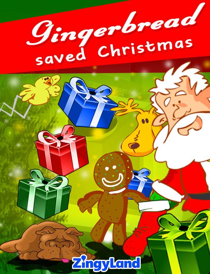 Gingerbread saved Christmas