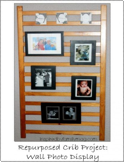Repurpose Crib | Repurposed Crib Project: Photo Wall Display | Inspired by ...