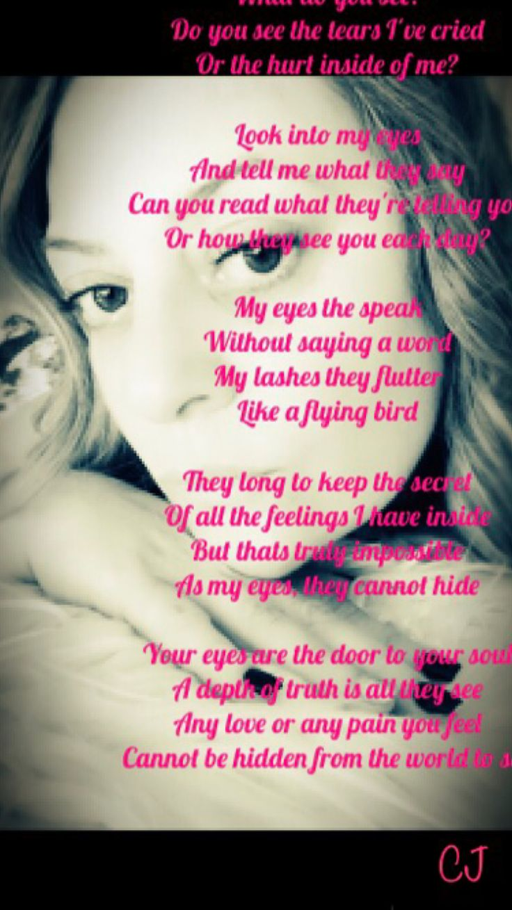 My Poem written by me  Our eyes are the door to our souls