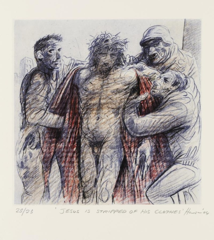 The Stations of the Cross XI. Jesus is Stripped of his Clothes