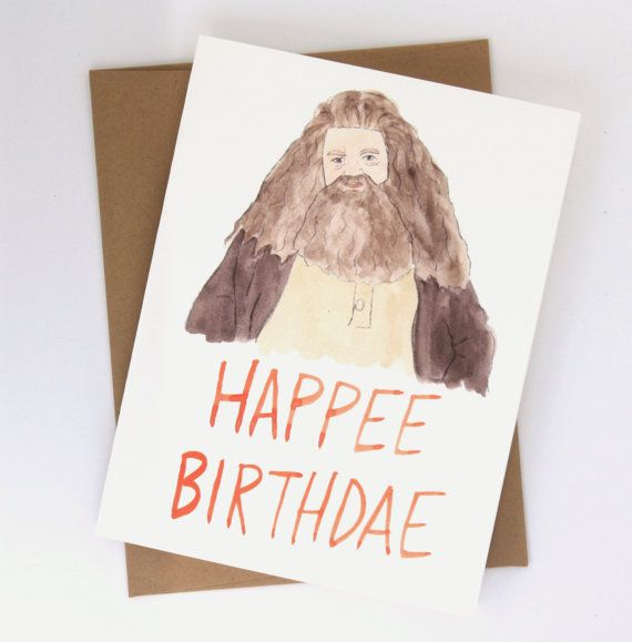 Hagrid Happee Birthdae // Harry Potter Card