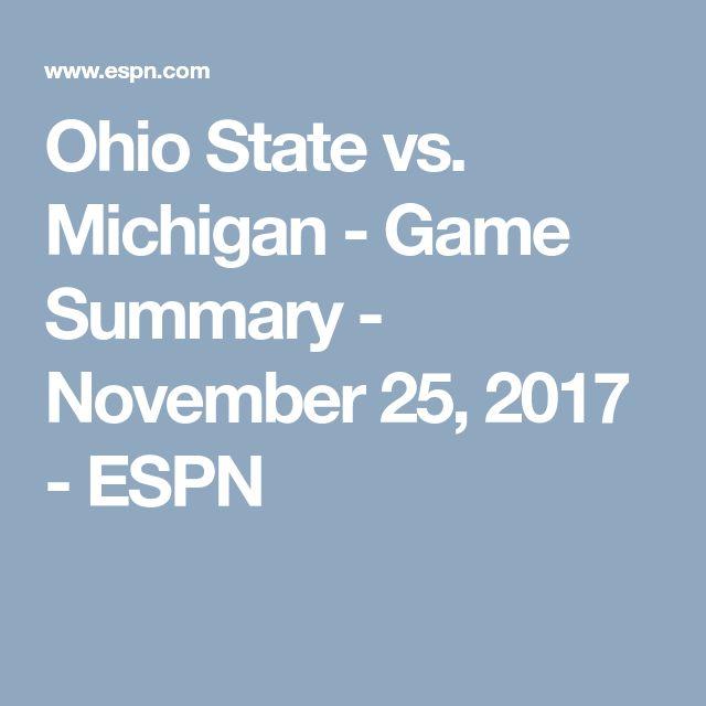 Ohio State vs. Michigan - Game Summary - November 25, 2017 - ESPN