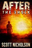 Free Kindle Book -   After: The Shock (AFTER post-apocalyptic series, Book 1)