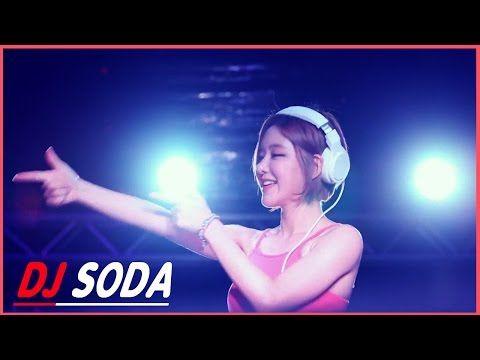 DJ Soda New Thang Remix 2016 ♫ DJ소다,디제이소 Music Festival - YouTube