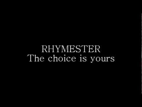 The choice is yours - RHYMESTER