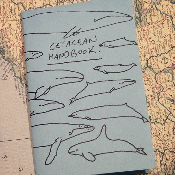 CETACEAN HANDBOOK zine (see also http://www.etsy.com/shop/smallghosts for other zines from this press)