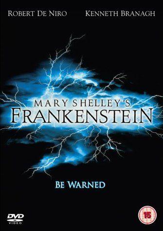 Mary Shelley's Frankenstein (1994) - Kenneth Branagh. Frankenstein di Mary Shelley.