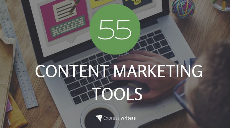 55 Content Marketing Tools To Boost Your Productivity