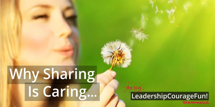 Why Sharing is Caring! #leadership #team #knowledge #femaleleaders