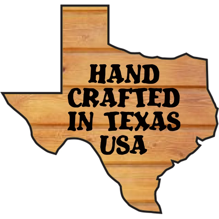 All of my products are Hand Made with Care in Texas.