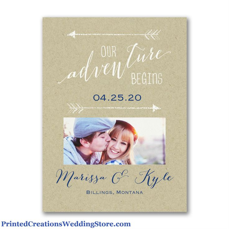 Our Adventure Begins Save the Date - this charming photo save the date is the perfect way to announce the date your adventure begins.  See this and many more save the date cards & magnets at  http://www.printedcreationsweddingstore.com/save-the-date.php.