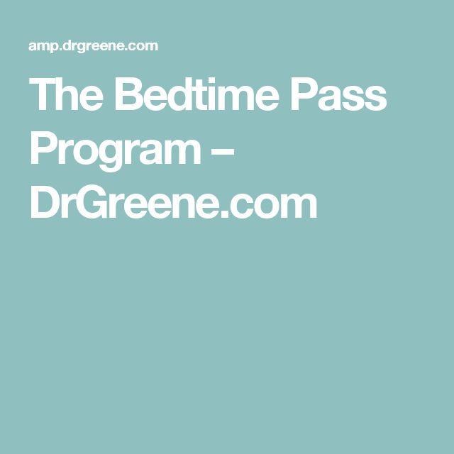 The Bedtime Pass Program – DrGreene.com