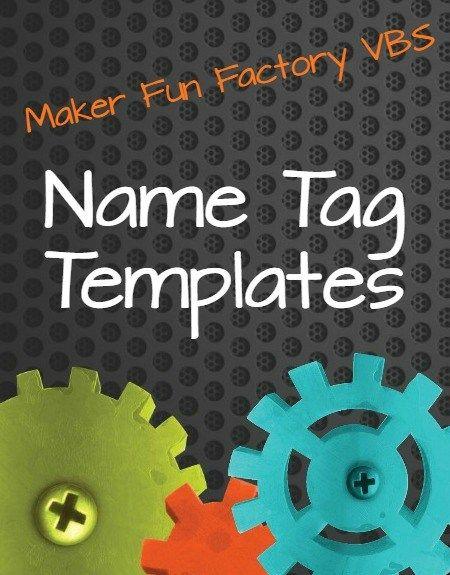 Name tag templates - Maker Fun Factory VBS - BorrowedBlessings.net - Borrowed BlessingsBorrowed Blessings