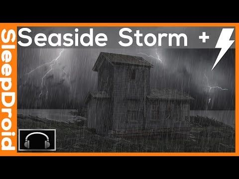 ► 10 hours of Seaside Thunderstorm and Wind Storm Sounds for Sleeping Rain and Thunder Storm Sounds - YouTube