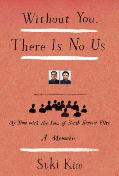 Without You, There Is No Us. gives you a sneak peak into life in North Korea.