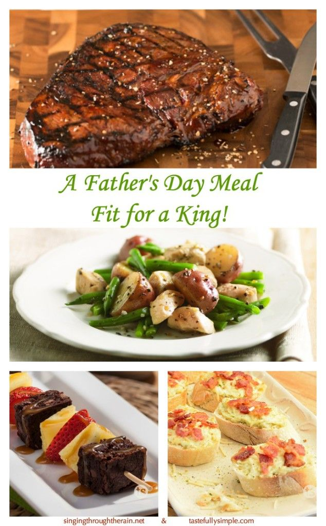 A Father's Day Meal Fit for a King! | This Father's Day, surprise the man in your life with a homemade, full course meal! Recipes sponsored by Tastefully Simple.
