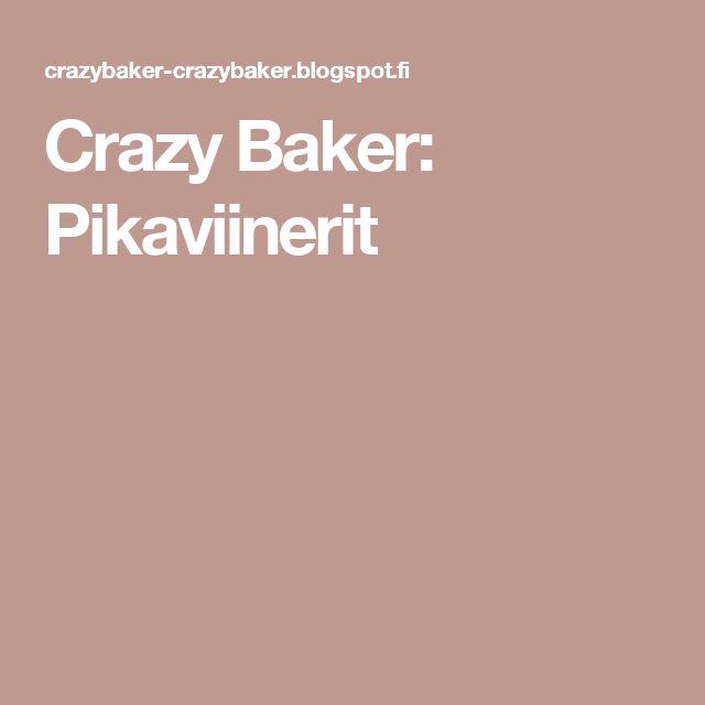 Crazy Baker: Pikaviinerit