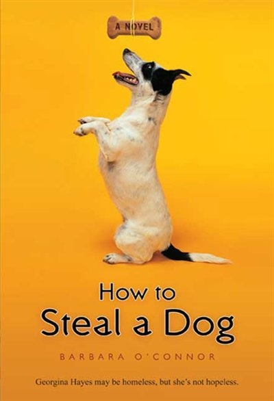 How To Steal A Dog - the story of a family's struggles, which include homelessness, poverty and living in their car.  Georgina, the young daughter, sees a reward sign for a lost dog. She misguidedly thinks that if she steals a dog, waits for the reward sign to go up, and returns the dog, she will get enough money to give her mom a down payment for an apartment.