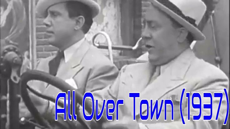 All Over Town (1937) - James Horne, Ole Olsen, Chic Johnson, Mary Howard...