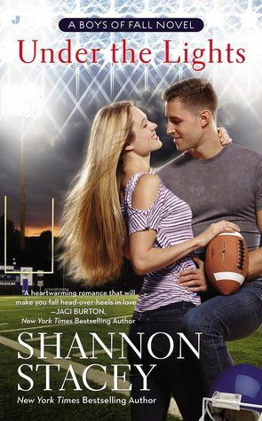 Under the Lights  by Shannon Stacey  Series: Boys of Fall #1  Publisher: Penguin  on May 26, 2015  Genres: Contemporary Romance