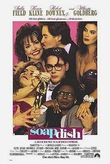 Soapdish - This movie still cracks me up