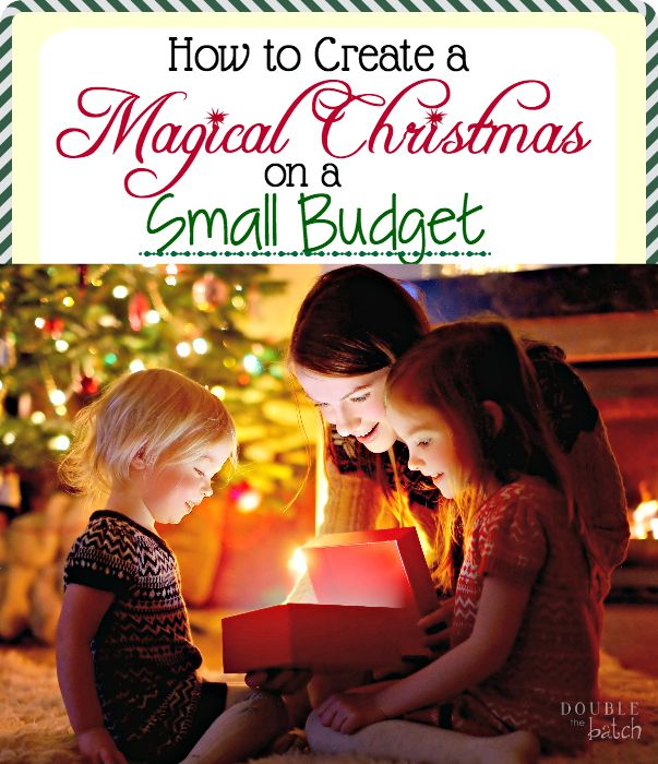 Is your Christmas budget a little tighter this year? Count yourself blessed! This may be the most memorable year your family will ever have!