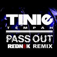 Tinie Tempah - Pass Out 2014 (Rednek Remix) by REDNEK on SoundCloud