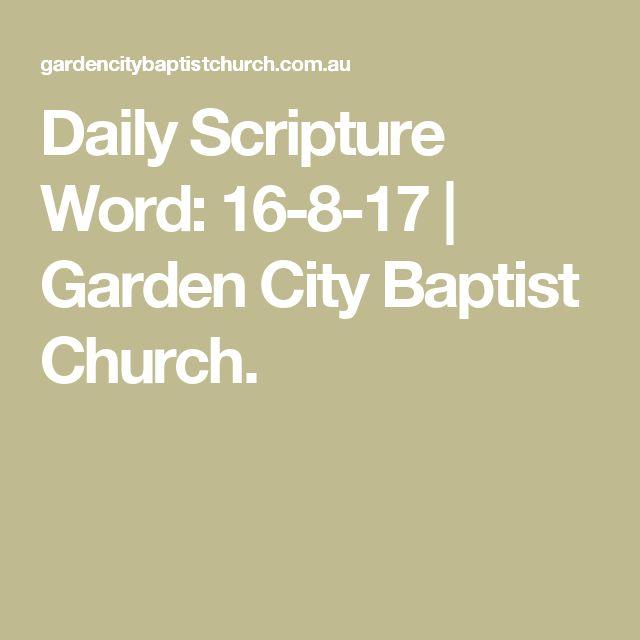 Daily Scripture Word: 16-8-17 | Garden City Baptist Church.