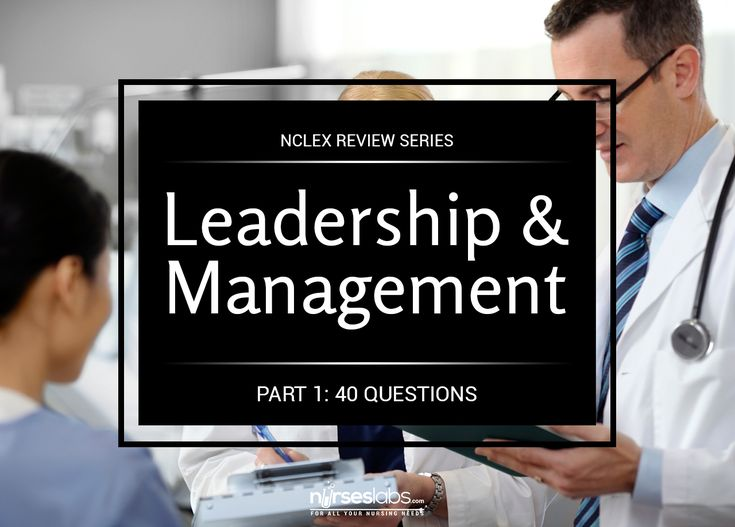This 40-item practice NCLEX quiz will prepare you to answer questions related to Nursing Leadership and Management.