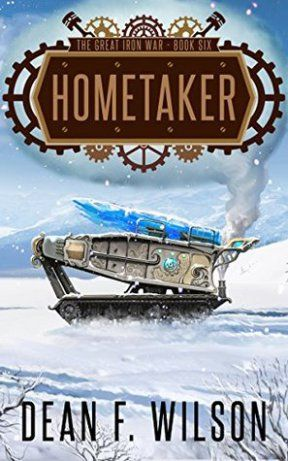 Hometaker by Dean F. Wilson is our Book of the Month for March 2017. Author Dean Wilson has saved the best for last. This book ties in all the loose ties from previous books. The Resistance races a…