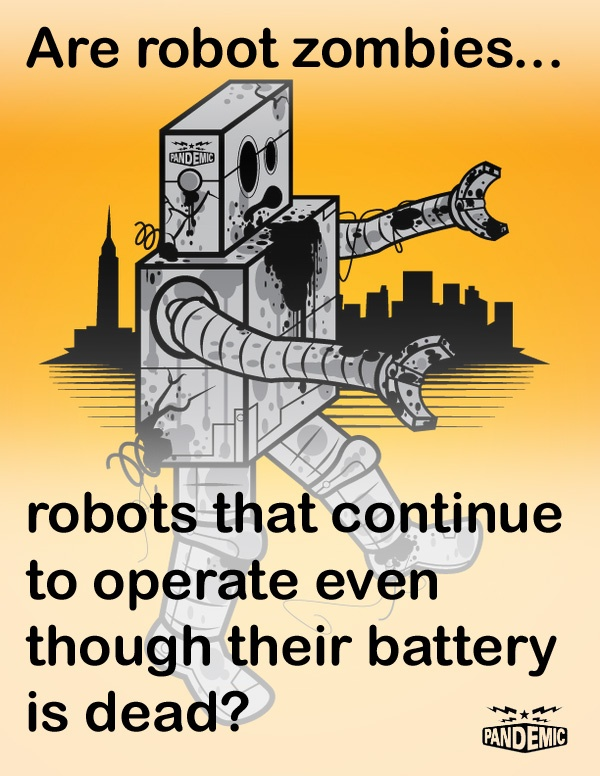 This was brought to our attention on Twitter. Thanks to Pandemic for allowing us to share this awesome illustration! See more at http://PANDEMIC-DESIGN.COM/ #quotes #zombies #robots #battery