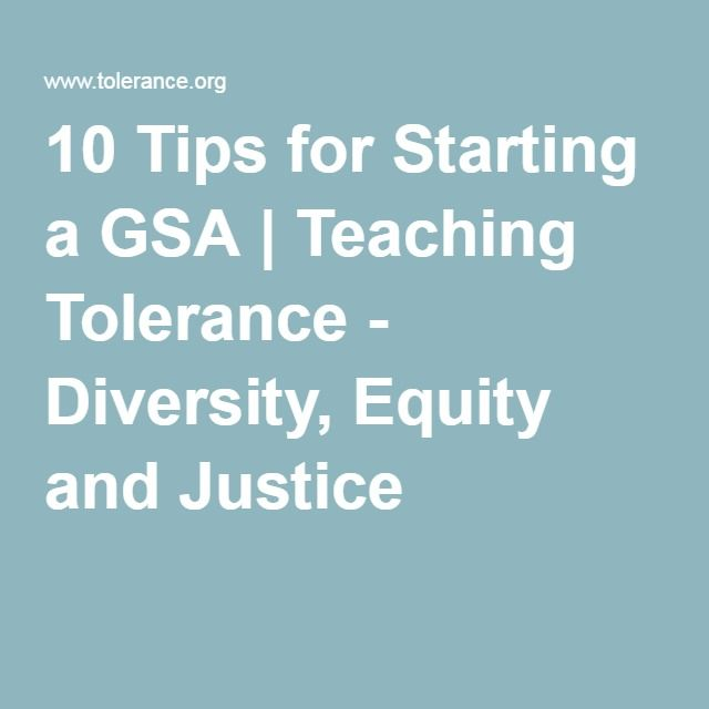 10 Tips for Starting a GSA | Teaching Tolerance - Diversity, Equity and Justice