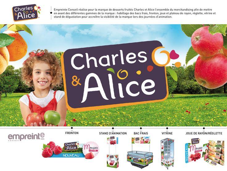 Empreinte réalise le merchandising de la marque de desserts fruités Charles et Alice.