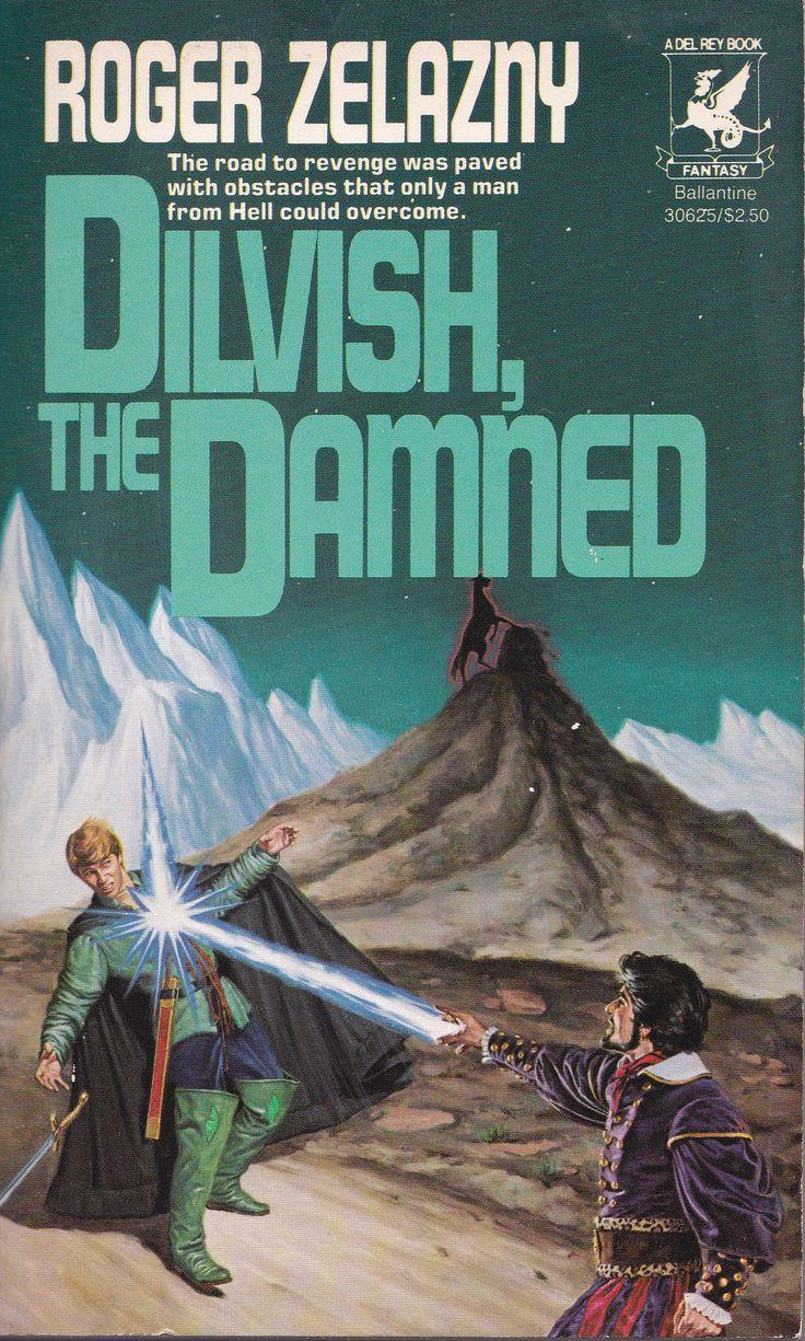 Roger Zelazny. Dilvish The Damned