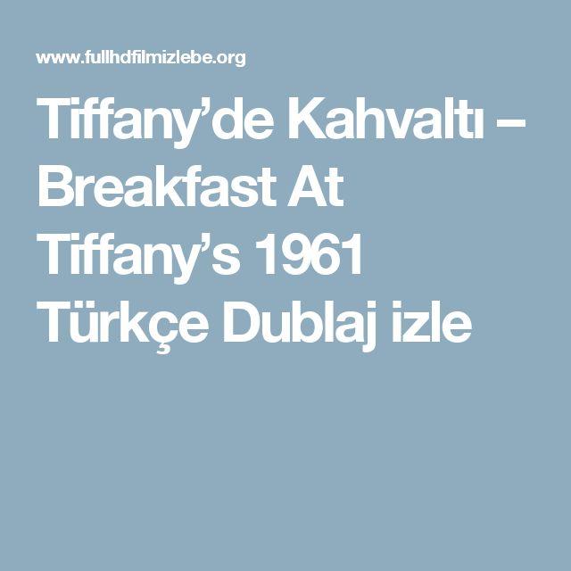 Tiffany'de Kahvaltı – Breakfast At Tiffany's 1961 Türkçe Dublaj izle
