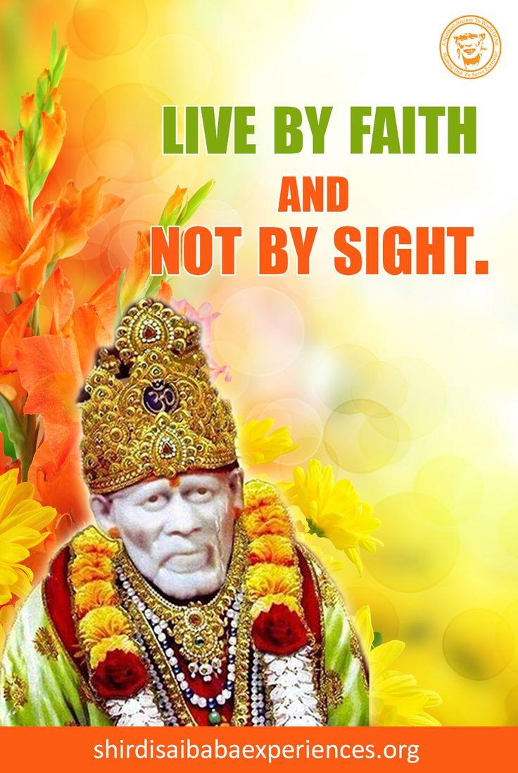 Live By Faith - Shirdi Sai Baba Wallpaper - Free Download - Shirdi Sai Baba Life Teachings and Stories