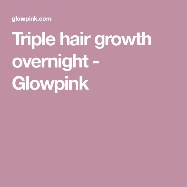 Triple hair growth overnight - Glowpink