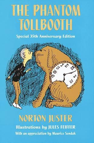"""The Phantom Tollbooth"" • NORTON JUSTER ——— Terrific book to expand the way you look at the world."