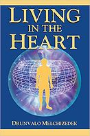 Free eBook: Living-in-the-Heart-by-Drunvalo-Melchizedek