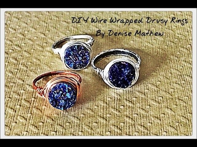 How to Make a Wire Wrapped Druzy Ring by Denise Mathew